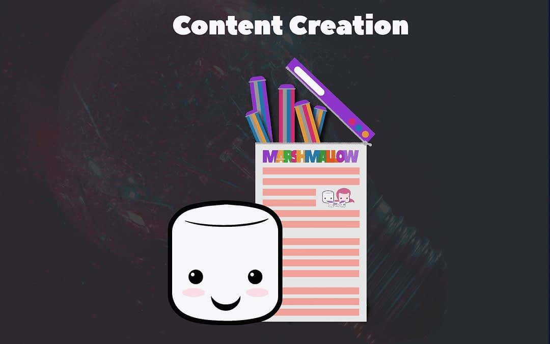 Content Creation Marshmallow